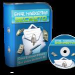E-Mail Marketing Secreto: Como Escrever E-mails Que Valem Dinheiro