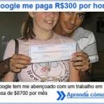 Google Paga 300 Por Hora / Dia / Mês: Verdade ou Mentira? Confiável, Fraude Ou Vírus?