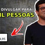 Hotmart Afiliado Iniciante – Como Fazer a Primeira Venda, Divulgar Meu Link e Vender Muito